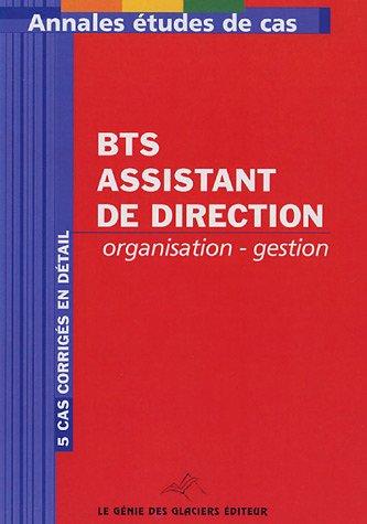 Annales Organisation-Gestion BTS Assistant de direction