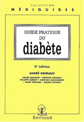 Guide pratique du diabète. 2ème édition