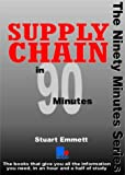 Supply Chain in 90 Minutes (In ninety minutes)