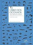 O libro dos oc?anos: Que ameaza o mar?