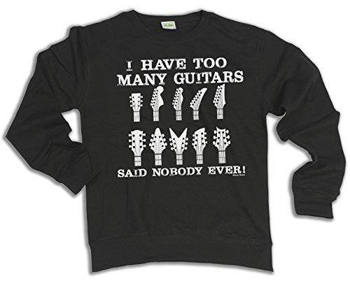 I Have Too Many Guitars Said Nobody Ever Music Scelta di con cappuccio o un maglione (Sweater) Black