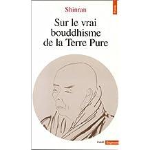 Sur le vrai bouddhisme de la Terre Pure