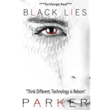 Black Lies: A Techno-thriller (The Black Series Book 2)