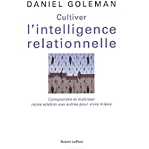 Cultiver l'intelligence relationnelle
