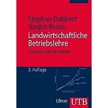 Landwirtschaftliche Betriebslehre (Grundwissen Bachelor, Band 2792)