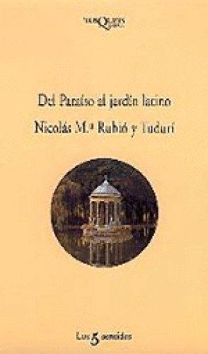 Del paraíso al jardín latino