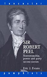 Sir Robert Peel (Lancaster Pamphlets)