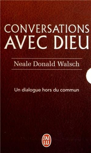 Conversations avec dieu : Coffret 3 tomes par Neale Donald Walsch