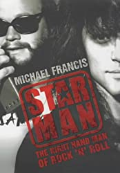 Star Man: The Right-hand Man of Rock and Roll