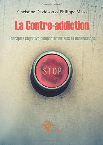 La Contre-addiction par Christine Davidson