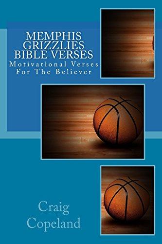 Memphis Grizzlies Bible Verses: Motivational Verses For The Believer (The Believer Series) por Craig Copeland