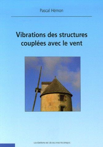 Vibrations des structures couplées avec le vent