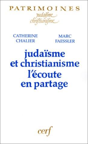 Judaïsme et Christianisme : L'écoute en partage