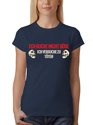 (clothinx Ich Gucke Nicht Böse Ich Versuche Zu Töten Damen T-Shirt Fit Navy Gr. M)