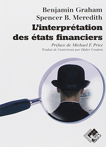 L'interprétation des Etats financiers: Version originale