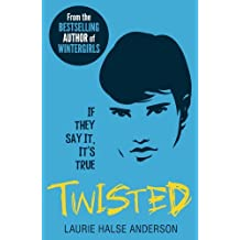 Twisted by Laurie Halse Anderson (2014-07-03)