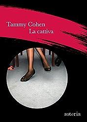 La cattiva (Italian Edition)