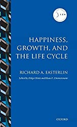 Happiness, Growth, and the Life Cycle (IZA Prize in Labor Economics Series) by Richard A. Easterlin (2011-01-22)