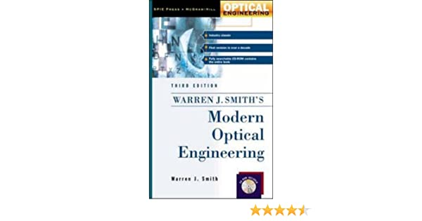 Modern Optical Engineering W Cd Rom The Design Of Optical Systems