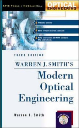 Modern Optical Engineering, w. CD-ROM: The Design of Optical Systems (Optical Engineering (McGraw Hill))