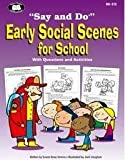 Early Social Scenes for School (Say and Do)