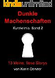Dunkle Machenschaften Kurzkrimis Band 2