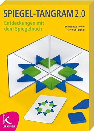 Spiegel-Tangram 2.0: Entdeckungen mit dem Spiegelbuch par Bernadette Thöne