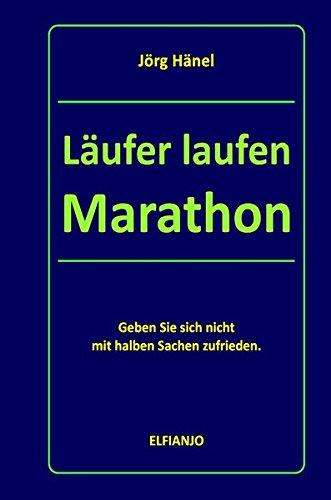Läufer laufen Marathon: Geben Sie sich nicht mir halben Sachen zufrieden.