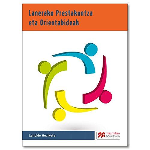 Lanerako Prestakuntza eta Orientabideak par J.C. / Herráez, P. / Prieto, M.A. Alvarez