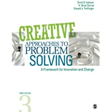 Creative Approaches to Problem Solving: A Framework for Innovation and Change