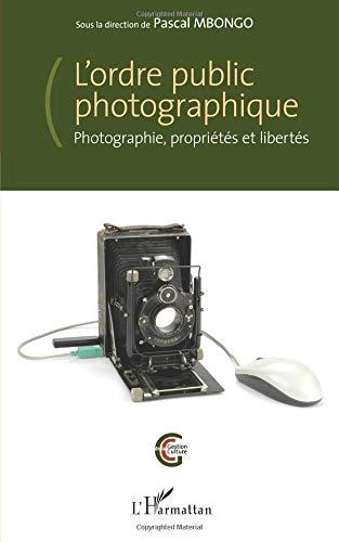 L'ordre public photographique par Pascal Mbongo