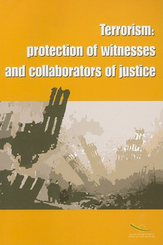 Terrorism: protection of witness and collaborators of justice
