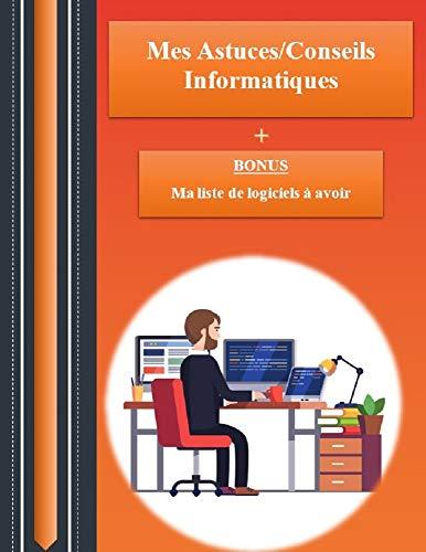 Couverture du livre Mes 12 Astuces et Conseils Informatiques (Windows) - Ebook Informatique de 32 pages