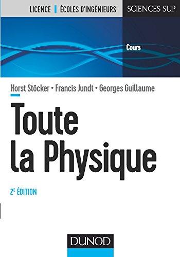 Toute la physique - 2e éd. par Horst Stöcker