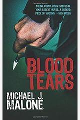 Blood Tears (A McBain and O'Neill Novel) Paperback
