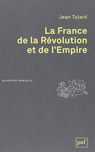 La France de la Révolution et de l'Empire