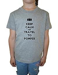 Keep Calm And Travel To Pompeii Niña Niños Camiseta Cuello Redondo Gris Algodón Manga Corta Girls Kids T-shirt Grey