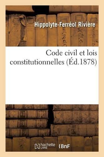 Code civil et lois constitutionnelles