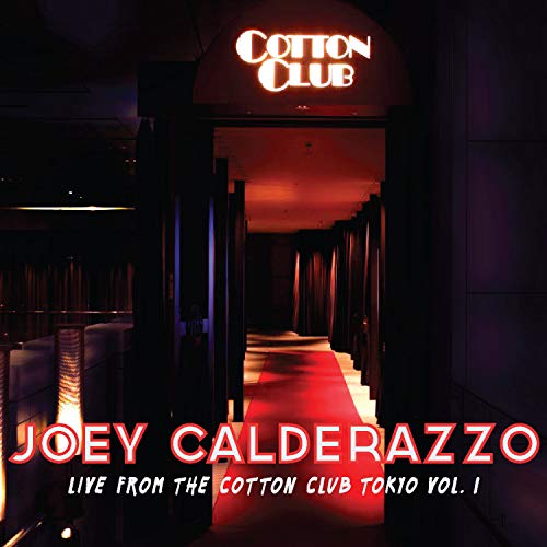 LIVE FROM THE COTTON CLUB TOKYO, VOLUME 1 - Dot Club