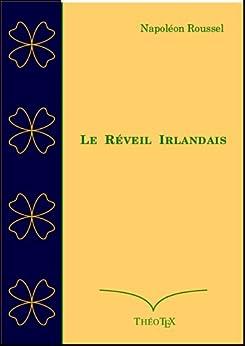 Le Réveil Irlandais par [Roussel, Napoléon]