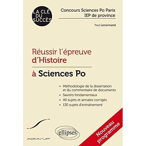 Réussir l'Épreuve d'Histoire à Sciences Po Paris IEP de Province La Clé du Succès Nouveau Programme