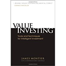 (VALUE INVESTING: TOOLS AND TECHNIQUES FOR INTELLIGENT INVESTMENT ) BY MONTIER, JAMES{AUTHOR}Hardcover