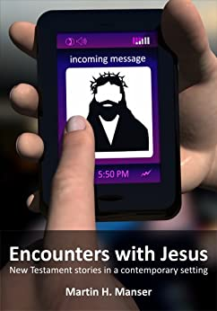 Encounters with Jesus by [Manser, Martin ]