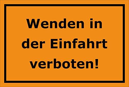 Melis Folienwerkstatt Schild - Wenden Einfahrt verboten - 30x20cm | Bohrlöcher | 3mm Hartschaum – S00065-099-E -20 VAR