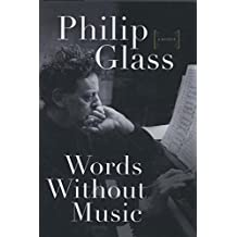 Words Without Music – A Memoir