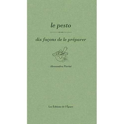 Le Pesto, dix façons de le préparer
