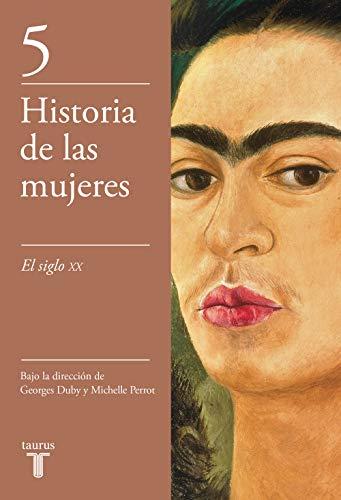 El siglo XX (Historia de las mujeres 5): El siglo XX