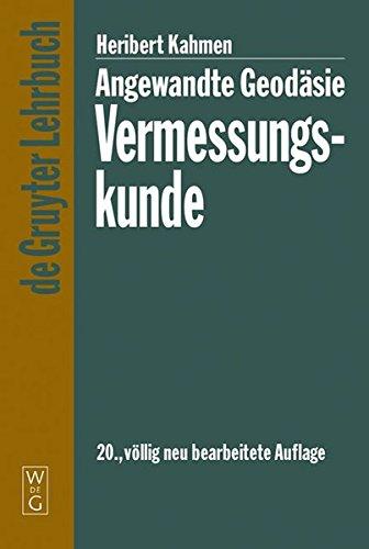 Preisvergleich Produktbild Angewandte Geodäsie: Vermessungskunde (De Gruyter Lehrbuch)