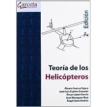 Teoría de los Helicópteros 2ª edición (Texto (garceta))