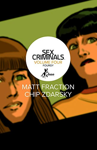 ...E il quarto vien da sé. Sex criminals: 4